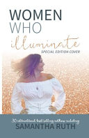 Women Who Illuminate  Samantha Ruth Book