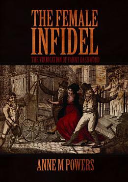 The Female Infidel  The Vindication of Fanny Dashwood PDF