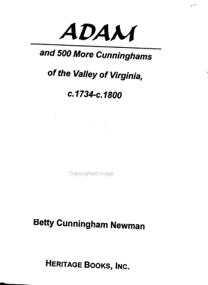 Adam and 500 More Cunninghams of the Valley of Virginia  C  1734 c  1800 PDF