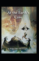 At the Earth s Core  Illustrated Edition  PDF