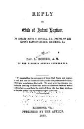 Reply to Evils of Infant Baptism: By Robert Boyte C. Howell, D.D., Pastor of the Second Baptist Church, Richmond, Va