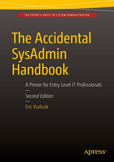The Accidental SysAdmin Handbook PDF