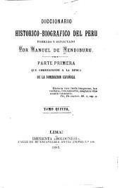 Diccionario historico-biografico del Peru: Volumen 5