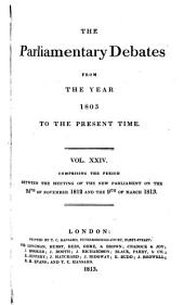 Parliamentary Debates: Official Report : ... Session of the ... Parliament of the United Kingdom of Great Britain and Ireland, Volume 24