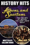 The Fun Bits of History You Don't Know about Athens and Spartans