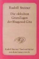 Die okkulten Grundlagen der Bhagavad Gita PDF