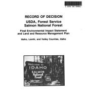 Salmon National Forest (N.F.), Land and Resource(s) Management Plan (LRMP): Environmental Impact Statement