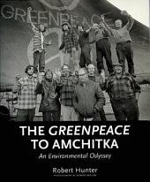 The Greenpeace to Amchitka: An Environmental Odyssey