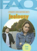 Frequently Asked Questions about Jealousy