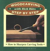 How to Sharpen Carving Tools