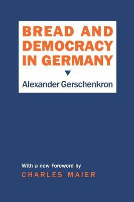 Bread and Democracy in Germany PDF
