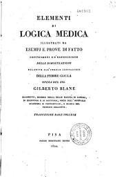 Elementi di logica medica illustrati da esempj e prove di fatto