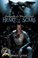 Autobiography of a Werewolf Hunter  Heart of Scars PDF