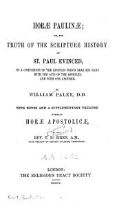 Horae Paulinae: With a Supplementary Treatise Entitled : Horae Apostolicae