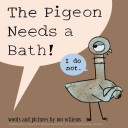 The Pigeon Needs A Bath  Book PDF