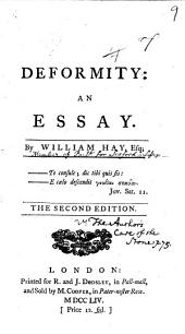 Deformity: an Essay: By William Hay, Esq, Volume 9