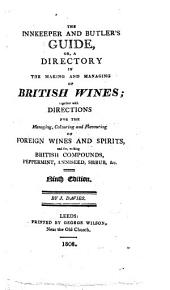 The Innkeeper and Butler's Guide, Or, A Directory in the Making and Managing of British Wines ... Ninth Edition