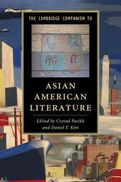 The Cambridge Companion to Asian American Literature