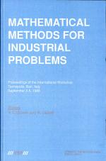 Mathematical Methods for Industrial Problems