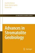 Advances in Stromatolite Geobiology