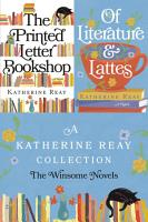 A Katherine Reay Collection  The Winsome Novels PDF