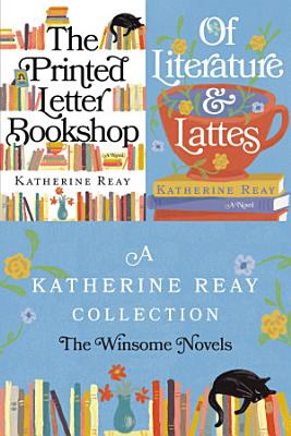 A Katherine Reay Collection  The Winsome Novels