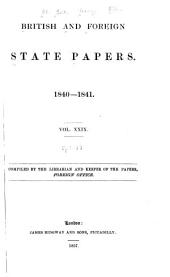 British and Foreign State Papers: Volume 29, Part 1