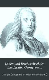 Leben und Briefwechsel des Landgrafen Georg von Hessen-Darmstadt