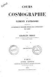 Cours de cosmographie ou Elements d'astronomie comprenant les matieres du programme officiel pour l'enseignement des lycees par Charles Briot