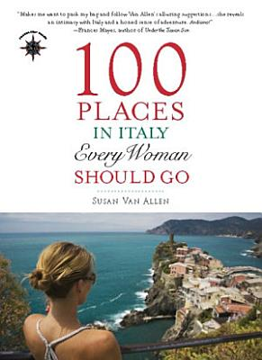 100 Places in Italy Every Woman Should Go PDF