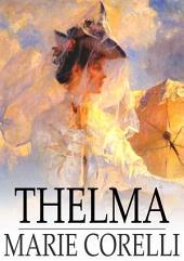Thelma: A Norwegian Princess