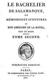Le bachelier de Salamanque, ou Mémoires et aventures de don Chérubin de la Ronda. Stéréotype d'Herhan: Volume2