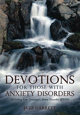 Devotions for Those With Anxiety Disorders PDF