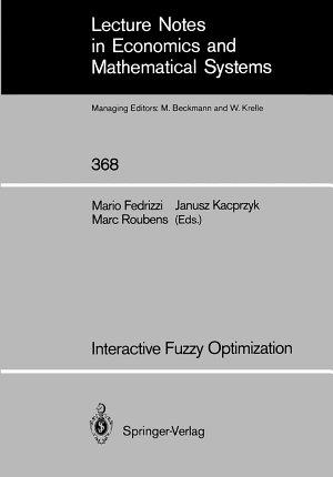 Interactive Fuzzy Optimization
