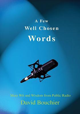 A Few Well Chosen Words