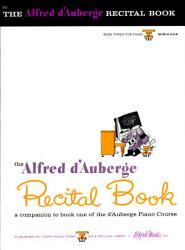 The Alfred D Auberge Recital Book Book PDF