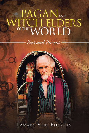 Pagan and Witch Elders of the World
