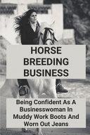 Horse Breeding Business