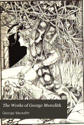 The works of George Meredith: Volume 1