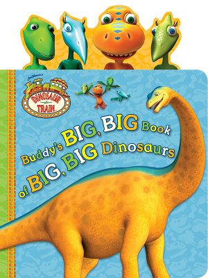 Buddy s Big  Big Book of Big  Big Dinosaurs