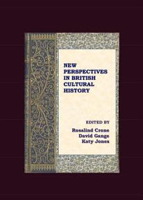 New Perspectives in British Cultural History PDF