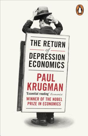 The Return of Depression Economics
