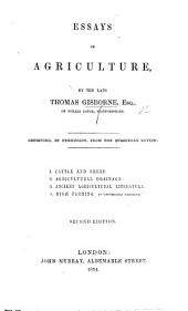 Essays on Agriculture. [With a preface by H. S.] Second edition