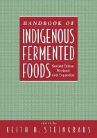 Handbook of Indigenous Fermented Foods  Second Edition  Revised and Expanded PDF