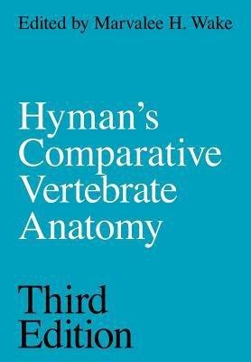 Hyman's Comparative Vertebrate Anatomy