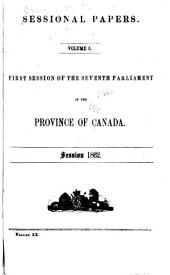Sessional Papers of the Parliament of the Province of Canada: Volume 20, Issue 5