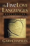 The Five Love Languages  Men s Edition
