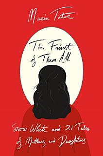 The Fairest of Them All Book
