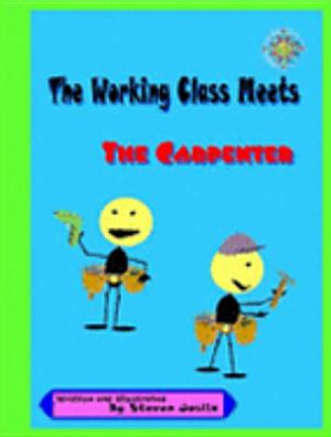 The Working Class Meets the Carpenter
