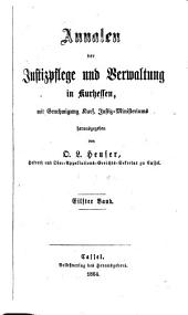 Annalen der Justizpflege und Verwaltung in Kurhessen: Band 11
